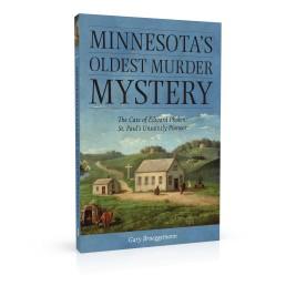 Book cover design for Minnesota's Oldest Murder Mystery
