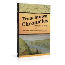 Book cover design for Frenchtown Chronicles of Prairie du Chien
