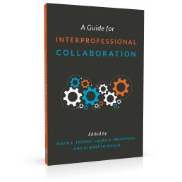 Book cover design for A Guide for Interprofessional Collaboration