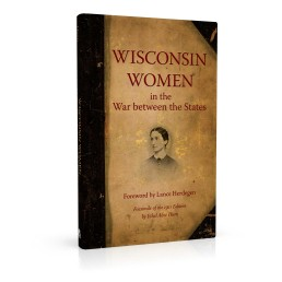 Book cover design for Wisconsin Women in the War between the States