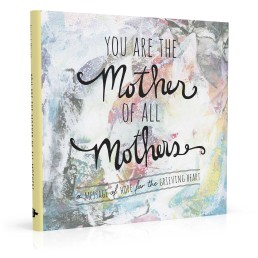 Book cover design for You Are the Mother of All Mothers